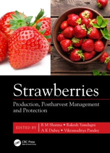 Strawberries : Production, Postharvest Management and Protection, EPUB eBook