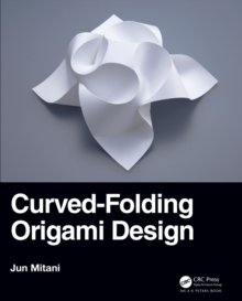 Curved-Folding Origami Design, PDF eBook