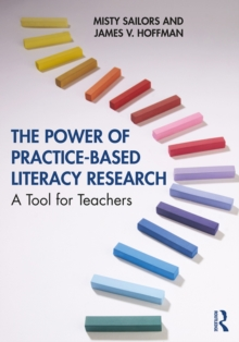 The Power of Practice-Based Literacy Research : A Tool for Teachers, EPUB eBook