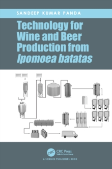 Technology for Wine and Beer Production from Ipomoea batatas, EPUB eBook