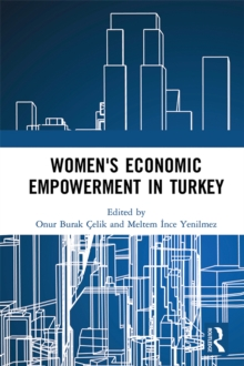 Women's Economic Empowerment in Turkey, PDF eBook