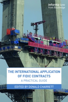 The International Application of FIDIC Contracts : A Practical Guide, EPUB eBook