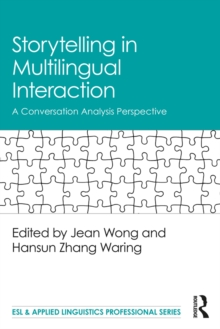 Storytelling in Multilingual Interaction : A Conversation Analysis Perspective, EPUB eBook