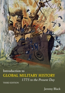 Introduction to Global Military History : 1775 to the Present Day, PDF eBook