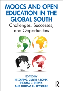 MOOCs and Open Education in the Global South : Challenges, Successes, and Opportunities, EPUB eBook