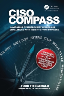 CISO COMPASS : Navigating Cybersecurity Leadership Challenges with Insights from Pioneers, PDF eBook