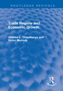 Trade Regime and Economic Growth, PDF eBook