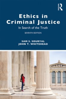 Ethics in Criminal Justice : In Search of the Truth, PDF eBook