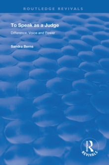 To Speak as a Judge : Difference, Voice and Power, PDF eBook
