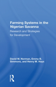 Farming Systems In The Nigerian Savanna : Research And Strategies For Development, PDF eBook