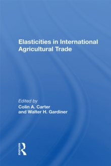 Elasticities In International Agricultural Trade, PDF eBook