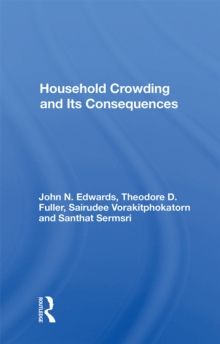 Household Crowding And Its Consequences, EPUB eBook