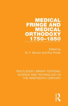Medical Fringe and Medical Orthodoxy 1750-1850, EPUB eBook