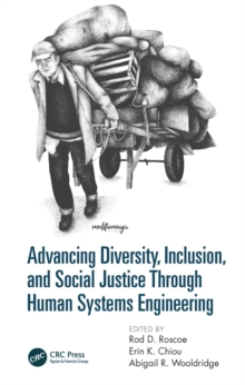 Advancing Diversity, Inclusion, and Social Justice Through Human Systems Engineering, EPUB eBook