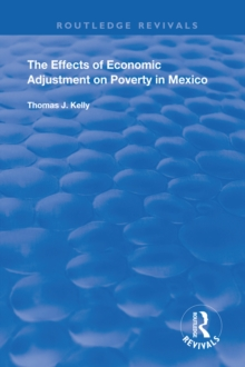 The Effects of Economic Adjustment on Poverty in Mexico, EPUB eBook