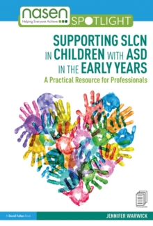 Supporting SLCN in Children with ASD in the Early Years : A Practical Resource for Professionals, EPUB eBook