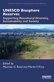 UNESCO Biosphere Reserves : Supporting Biocultural Diversity, Sustainability and Society, EPUB eBook