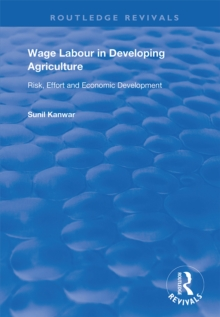 Wage Labour in Developing Agriculture : Risk, Effort and Economic Development, EPUB eBook