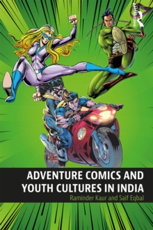 Adventure Comics and Youth Cultures in India, PDF eBook