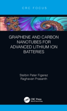 Graphene and Carbon Nanotubes for Advanced Lithium Ion Batteries, EPUB eBook