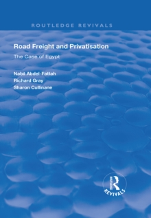 Road Freight and Privatisation : The Case of Egypt, EPUB eBook