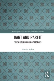 Kant and Parfit : The Groundwork of Morals, EPUB eBook