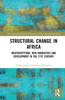 Structural Change in Africa : Misperceptions, New Narratives and Development in the 21st Century, EPUB eBook