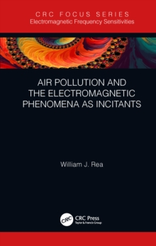 Air Pollution and the Electromagnetic Phenomena as Incitants, PDF eBook