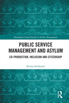 Public Service Management and Asylum : Co-production, Inclusion and Citizenship, PDF eBook