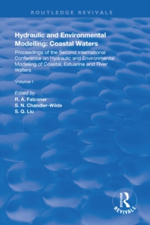 Hydraulic and Environmental Modelling : Proceedings of the Second International Conference on Hydraulic and Environmental Modelling of Coastal, Estuarine and River Waters. Vol. I., EPUB eBook