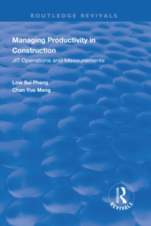 Managing Productivity in Construction : JIT Operations and Measurements, EPUB eBook