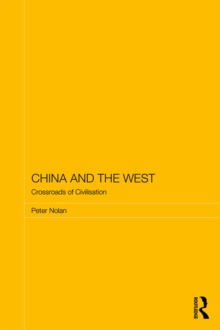 China and the West : Crossroads of Civilisation, PDF eBook