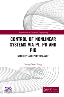 Control of Nonlinear Systems via PI, PD and PID : Stability and Performance, EPUB eBook