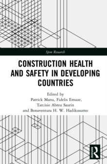 Construction Health and Safety in Developing Countries, PDF eBook