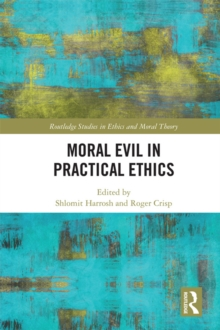 Moral Evil in Practical Ethics, PDF eBook