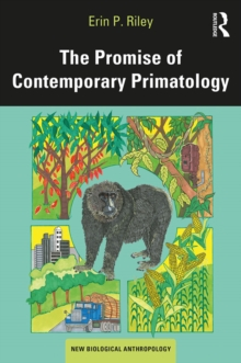 The Promise of Contemporary Primatology, PDF eBook