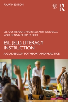 ESL (ELL) Literacy Instruction : A Guidebook to Theory and Practice, 4th Edition, PDF eBook