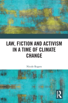 Law, Fiction and Activism in a Time of Climate Change, EPUB eBook