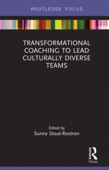Transformational Coaching to Lead Culturally Diverse Teams, PDF eBook