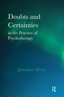 Doubts and Certainties in the Practice of Psychotherapy, PDF eBook