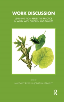 Work Discussion : Learning from Reflective Practice in Work with Children and Families, PDF eBook