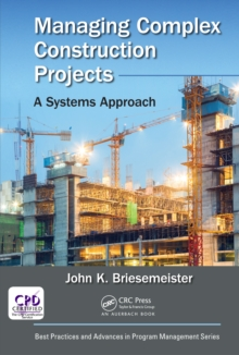 Managing Complex Construction Projects : A Systems Approach, PDF eBook