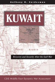 Kuwait : Recovery And Security After The Gulf War, EPUB eBook
