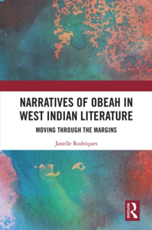 Narratives of Obeah in West Indian Literature : Moving through the Margins, EPUB eBook