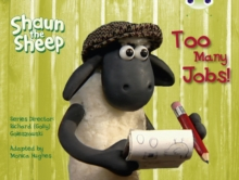 Bug Club Yellow C/1c Shaun the Sheep: Too Many Jobs! 6-Pack, Mixed media product Book