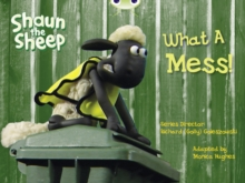 Bug Club Yellow B/1c Shaun the Sheep: What A Mess! 6-Pack, Mixed media product Book