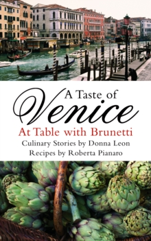 A Taste of Venice : At Table with Brunetti, Paperback / softback Book