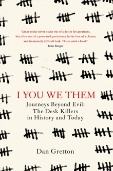 I You We Them : Journeys Beyond Evil: The Desk Killer in History and Today, Hardback Book