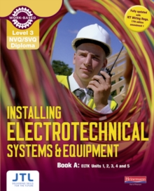 A Level 3 NVQ/SVQ Diploma Installing Electrotechnical Systems and Equipment Candidate Handbook, Paperback / softback Book