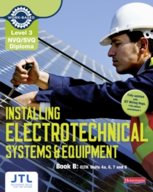 Level 3 NVQ/SVQ Diploma Installing Electrotechnical Systems and Equipment Candidate Handbook B, Paperback / softback Book